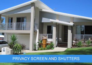 PRIVACY SCREEN AND SHUTTERS